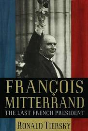 Francois Mitterrand by Ronald Tiersky image