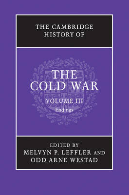 The The Cambridge History of the Cold War: Volume 3, Endings: v. 3 image