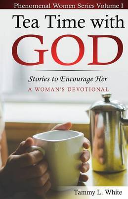 Tea Time with God by Tammy L White image