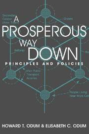 A Prosperous Way Down by Howard T Odum image