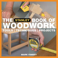 The Stanley Book of Woodwork by Mark Finney image