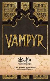 Buffy the Vampire Slayer Vampyr Hardcover by Jeff Mariotte