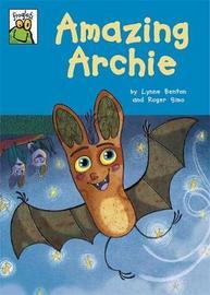 Froglets: Amazing Archie by Lynne Benton