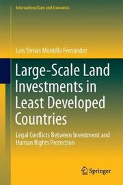 Large-Scale Land Investments in Least Developed Countries by Luis Tomas Montilla Fernandez
