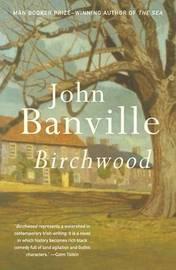 Birchwood by John Banville