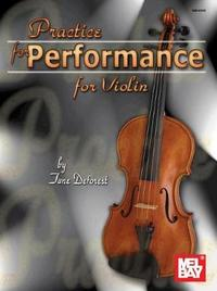 Practice for Performance for Violin by June DeForest