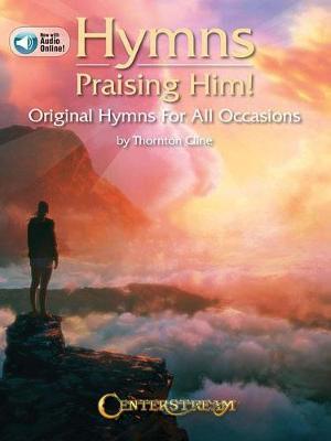 Hymns Praising Him! by Thornton Cline image