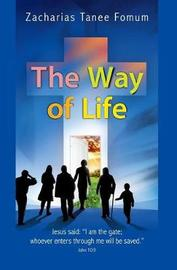 The Way of Life by Zacharias Tanee Fomum