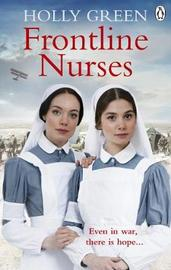 Frontline Nurses by Holly Green