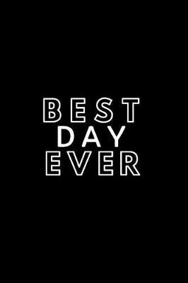 Best Day Ever by Happy Day
