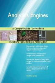 Analytics Engines A Complete Guide - 2019 Edition by Gerardus Blokdyk image