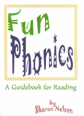 Fun Phonics: A Guidebook for Reading by Sharon Nelson, M.D. image
