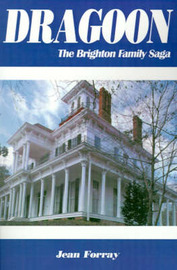 Dragoon: The Brighton Family Saga by Jean Forray image