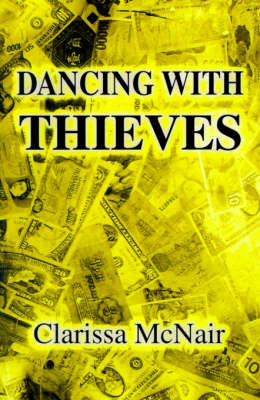 Dancing with Thieves by Clarissa McNair image