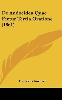 de Andocidea Quae Fertur Tertia Oratione (1861) by Fridericus Kirchner image