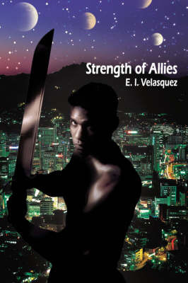 Strength of Allies by E.I. Velasquez