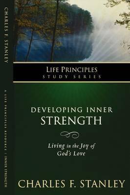 Developing Inner Strength by Charles Stanley