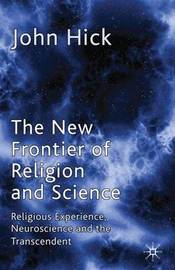 The New Frontier of Religion and Science by John Harwood Hick image