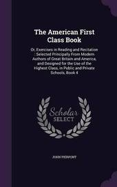 The American First Class Book by John Pierpont image