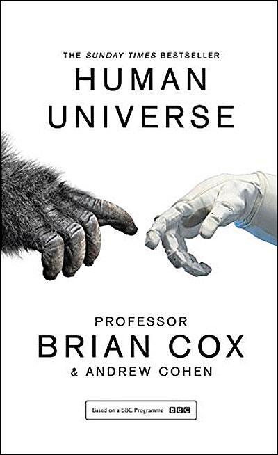 Human Universe by Brian Cox