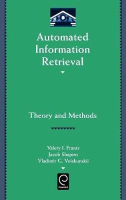 Automated Information Retrieval by Valery J. Frants