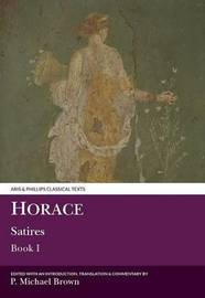 Horace: Satires I by P. Michael Brown image