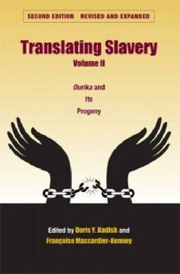 Translating Slavery v. 2; Ourika and Its Progeny