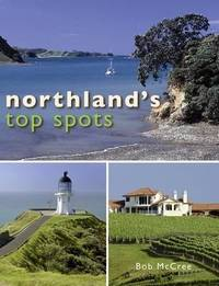 Northland's Top Spots by Sue Hall