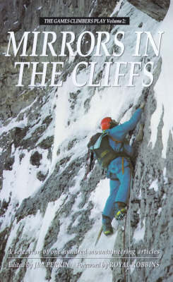 Mirrors in the Cliffs by Jim Perrin