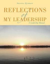 Reflections of My Leadership by Abaida Qurban image