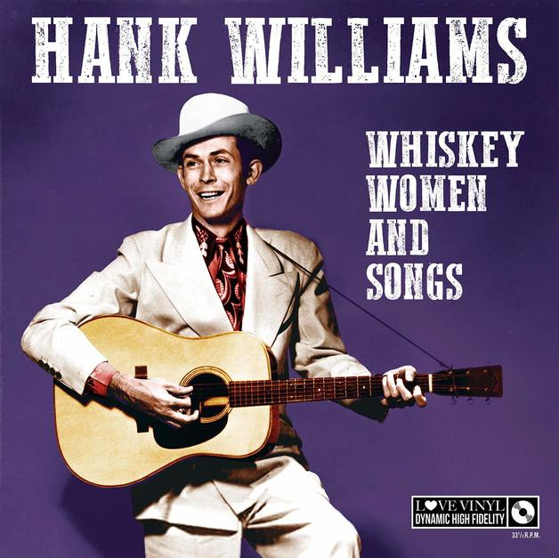 Whisky Women And Songs by Hank Williams