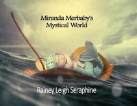Miranda Merbaby's Mystical World by Rainey Leigh Seraphine image