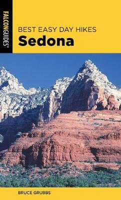 Best Easy Day Hikes Sedona by Bruce Grubbs