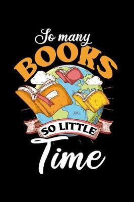 So Many Books So Little Time by Tsexpressive Publishing