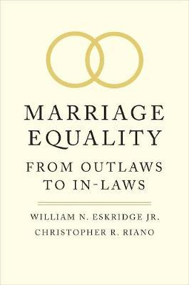 Marriage Equality by William N. Eskridge