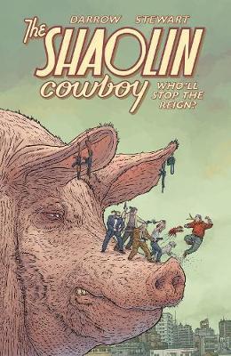 Shaolin Cowboy: Shemp Buffet by Geof Darrow