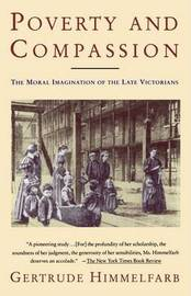 Poverty and Compassion by Gertrude Himmelfarb image
