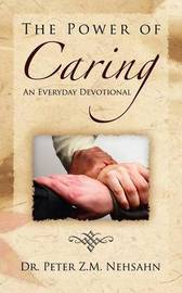 The Power of Caring by Dr. Peter Z.M. Nehsahn image