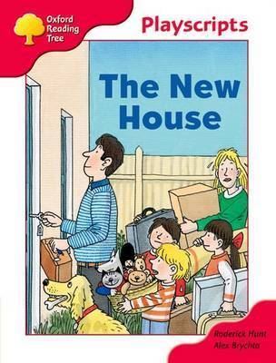 Oxford Reading Tree: Stage 4: Playscripts: The New House by Rod Hunt