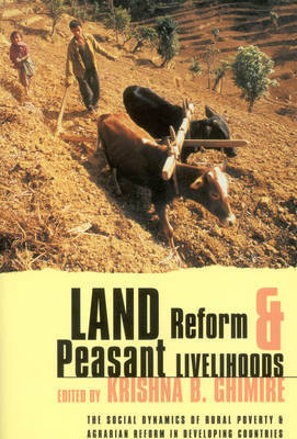 Land Reform and Peasant Livelihoods by Krishna Ghimire