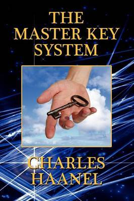 The Master Key System by Charles Haanel