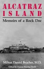 Alcatraz Island by Dianne Beacher Perfit