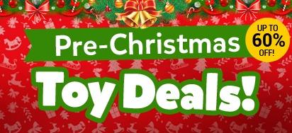 Pre-Christmas Toy Deals!