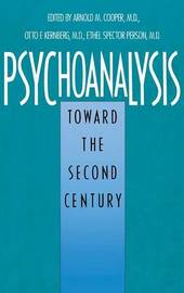 Psychoanalysis by Arnold M Cooper