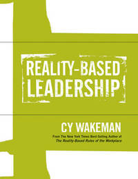 Reality-Based Leadership Self Assessment by Cy Wakeman