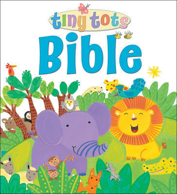 Tiny Tots Bible by Lois Rock image