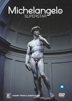 Michelangelo Superstar on DVD