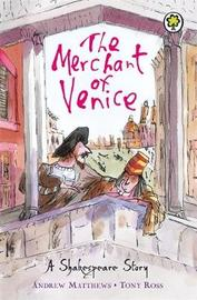 A Shakespeare Story: The Merchant of Venice by Andrew Matthews image
