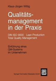 Qualitatsmanagement in Der Praxis by Klaus-Jurgen Wittig