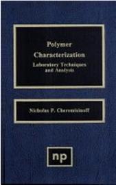 Polymer Characterization by Nicholas P Cheremisinoff